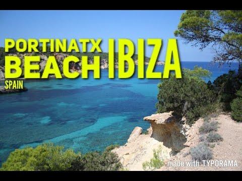 IBIZA Portinatx Beach 2017 Must See & Do Travel Guide