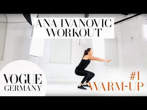 Workout mit Ana Ivanovic #1: Warm-Up  | how to fitness routine workout core training beauty