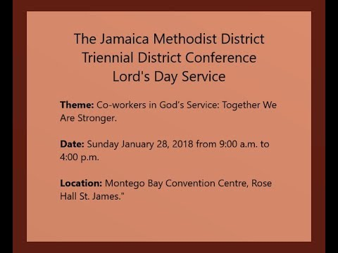 Jamaica Methodist District Triennial District Conference Lord's Day Service