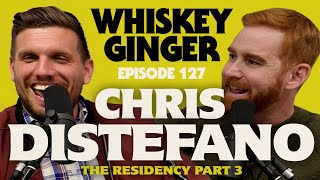 Whiskey Ginger - Chris Distefano - The Chrissy D Residency Pt. 3 - #127