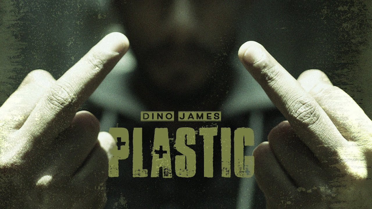 Plastic - Dino James  [Official Video] (Prod. by Bluish Music)