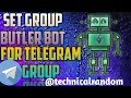 How to set group butler bot for telegram groups and channels
