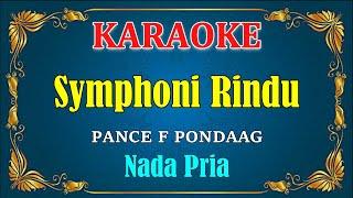 SYIMPONI RINDU - Pance F Pondaag [ KARAOKE HD ] Nada Pria
