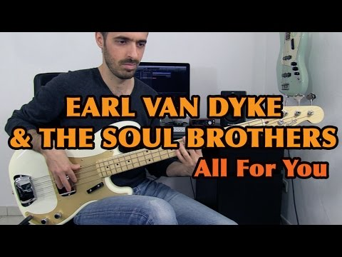 ALL FOR YOU - Earl Van Dyke & The Soul Brothers - Bass Cover /// Bruno