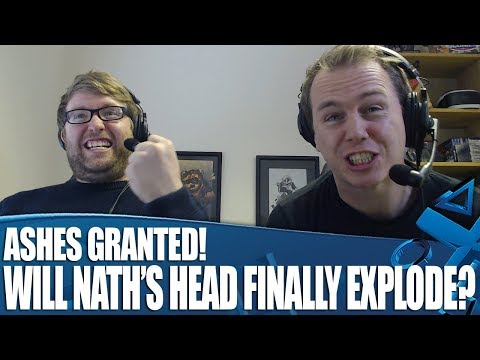 Ashes Granted! Will Nath's Head Finally Explode?