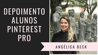 Depoimento Aluna Pinterest Pro | Angélica Beck