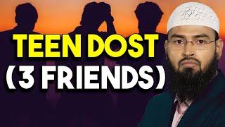 Teen Dost (Three Friends) By Adv. Faiz Syed