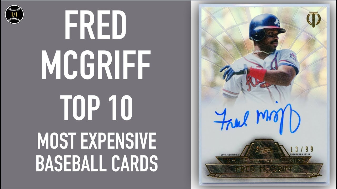 Fred Mcgriff Top 10 Most Expensive Baseball Cards Sold On Ebay December February 2019