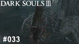 DARK SOULS 3 | #033 - Komische Haare? | Let's Play Dark Souls 3 (Deutsch/German)