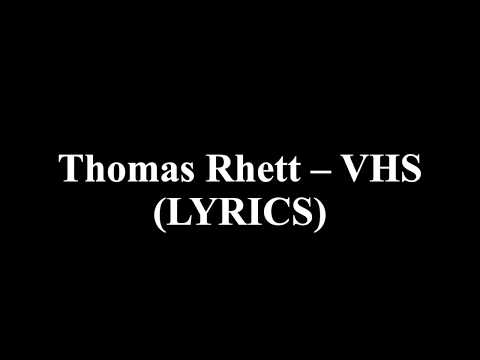 Thomas Rhett - VHS (LYRICS)