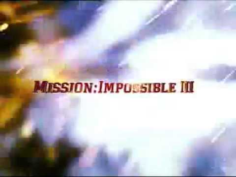 MISSION IMPOSSIBLE 3 INTRO
