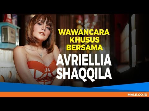 Eksklusif! Pengakuan AVRIELLIA SHAQQILA - Male Indonesia Mp3