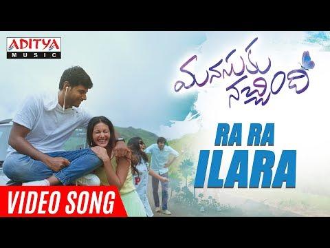 Ra Ra Ilara Video Song | Manasuku Nachindi Video Songs | Sundeep Kishan, Amyra Dastur | Radhan