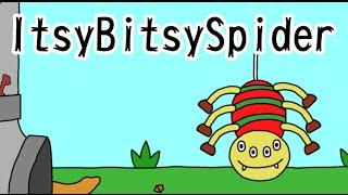 歌付き英語童謡「Itsy Bitsy Spider」です。 かわいいクモさんが、雨ど...
