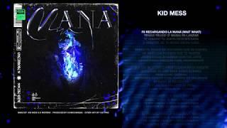 Kid Mess - MANÁ ft. S Moreno
