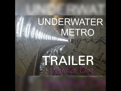 UNDERWATER METRO TUNNEL GRAND CONSTRUCTION UPDATE || Official Trailer || MetroRail Blog