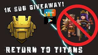 BACK IN TITANS w/ NO HEROES as a TH10! | 1K SUB GIVEAWAY!