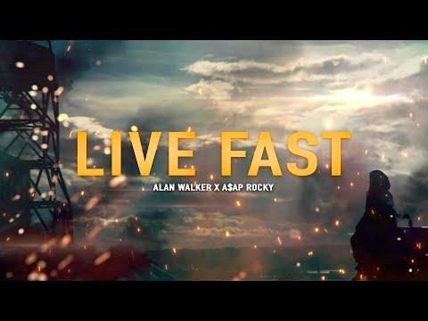 Alan Walker x A$AP Rocky ‒ Live Fast (Lyrics)