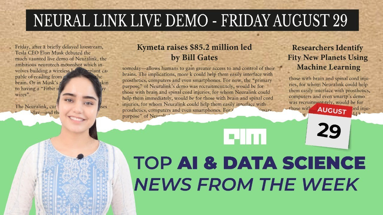 Episode 15 -Top AI & DataScience News from the week | 29 th Aug 2020