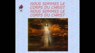 Nous sommes le corps du Christ ... Noel Colombier