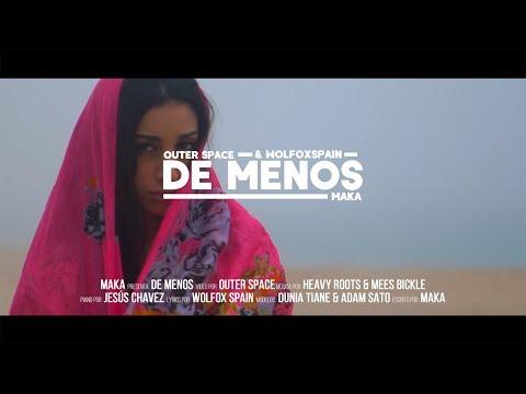 MAKA - DE MENOS [VIDEO OFICIAL]