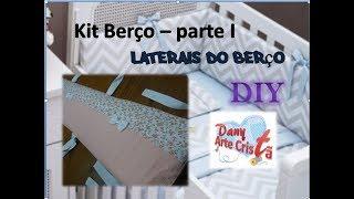 Kit berço parte I – Laterais do berço – DIY