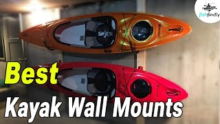 best kayak wall mounts in 2020 editor s pick guide