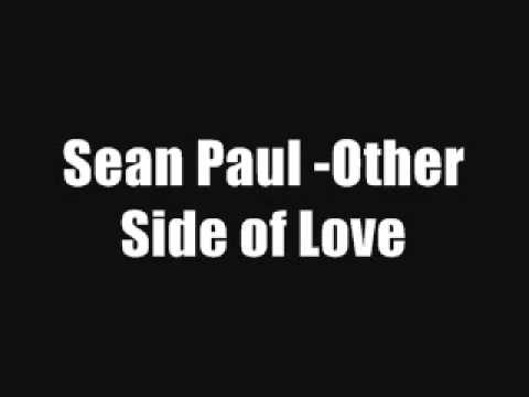 Sean Paul - Other Side Of Love [2013 New Song]