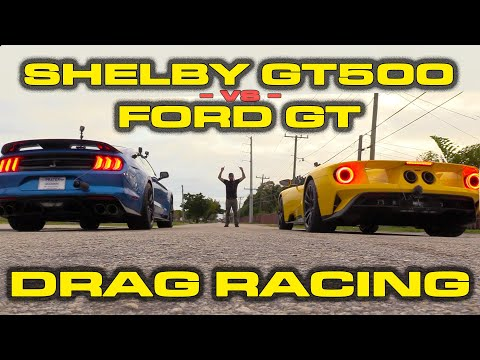 GT500 Vs GT * 2020 Ford Mustang Shelby GT500 Vs 2018 Ford GT Drag Racing * PLUS 60-130 MPH Data