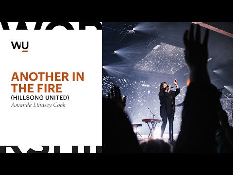 Another In The Fire (Hillsong UNITED) - Amanda Lindsey Cook At WorshipU On Campus | WorshipU.com