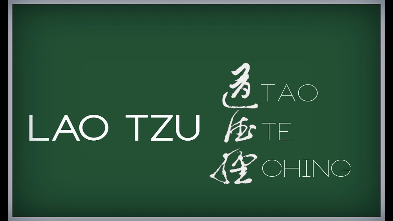 an analysis of lao tzus the philosophy of tao te ching Ching lao-tzus taoteching tao te ching tao te ching the master teacher the tao  dao de jing the libertarian reader hua hu ching senior moment the philosophy of.