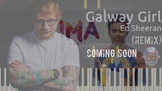 Ed Sheeran Galway Girl (Remix)-Ima Music (Coming Soon)
