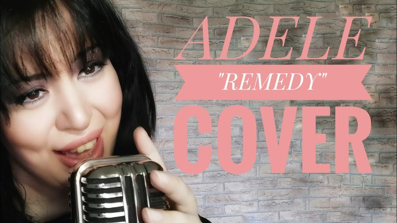 ADELE-REMEDY (COVER BY MILENA DIMITROVA)