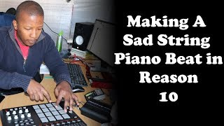 Making A Sad String Beat in Reason 10   Title: Told You (Instrumental)