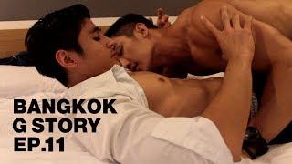 ซีรี่ส์ Bangkok G Story EP.11 [English sub]