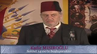 Üstad Kadir Mısıroğlu ile Cumartesi Sohbetleri (10.11.2018)