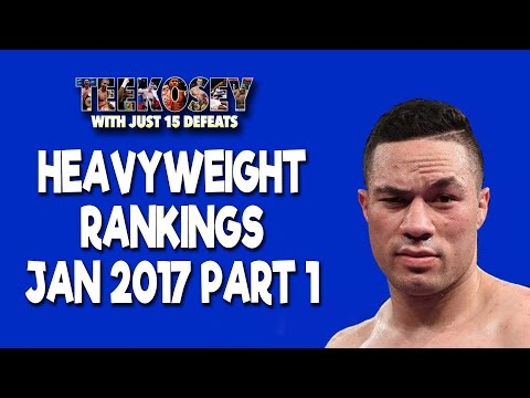 Heavyweight Boxing Ranking January 2017 Part 1