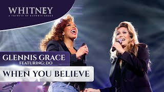 When You Believe (ft. Do) - WHITNEY - a tribute by Glennis Grace