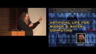Public Lecture: Artificial Life for Bigger & Safer Computing