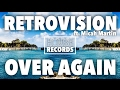 RetroVision Over Again Ft Micah Martin Extended Mix mp3