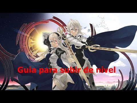 Fire Emblem Fates Guia para subir nivel