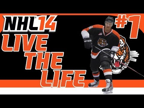 "NHL 14: Live the Life Ep. 1 - ""Getting Started and Our First Game"""