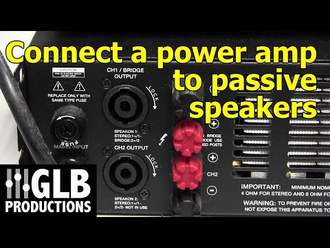 How to connect a power amplifier to passive loudspeakers
