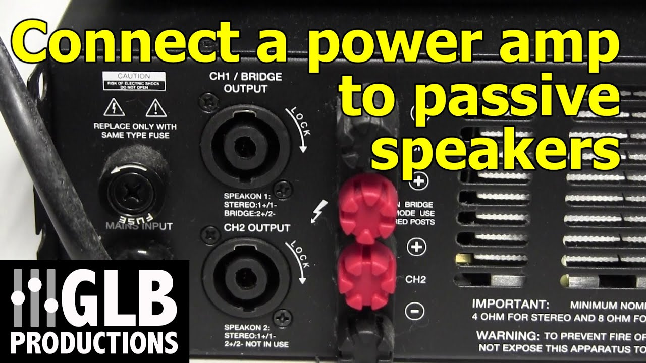 How to connect a power amplifier to passive loudspeakers  YouTube