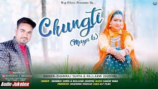 """Chungti """" Maya Ki"""" Latest Garhwali Song Sing By Dhanraj Saurya & Rajlaxmi Gudiya"""