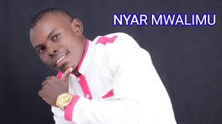 Nyar Mwalimu // Elisha Toto