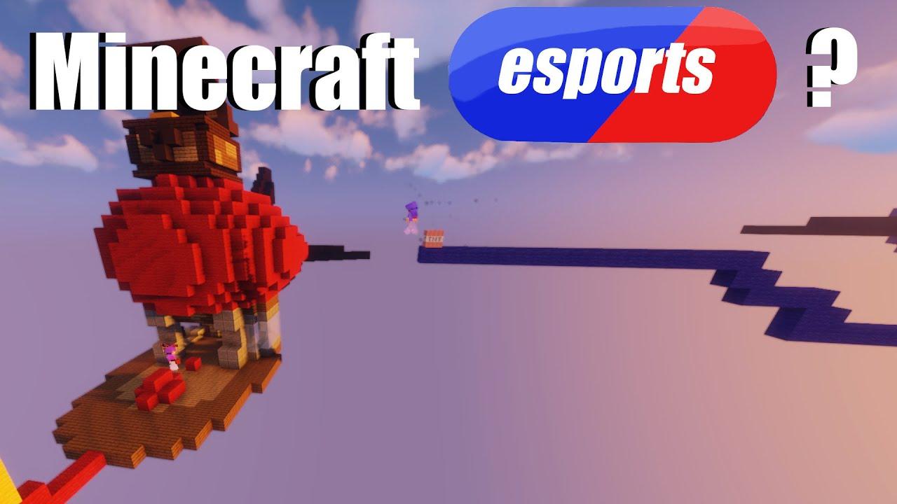 Where is Minecraft Esports ?