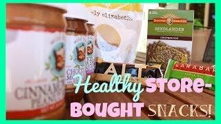 My Favorite Healthy Store Bought Snacks