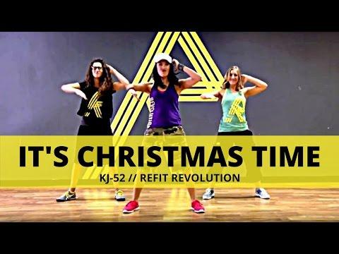 """It's Christmas Time"" || KJ-52 || Christmas Choreography || REFIT® Revolution"