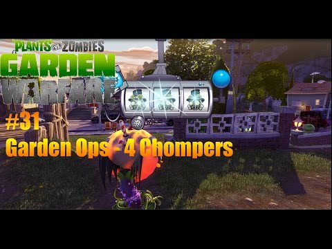Plants Vs Zombies : Garden Warfare - #31 - Garden Ops 4 Fire Chompers